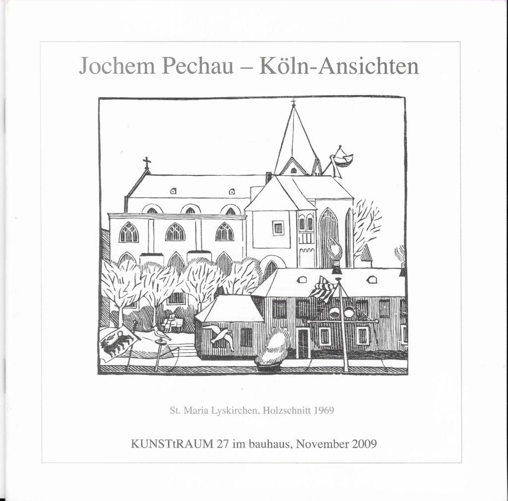 Jochem Pechau - Köln - Ansichten